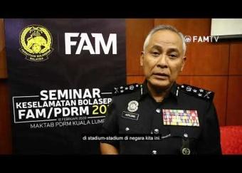Seminar Keselamatan Bola Sepak FAM/PDRM 2020 | 18 Februari 2020